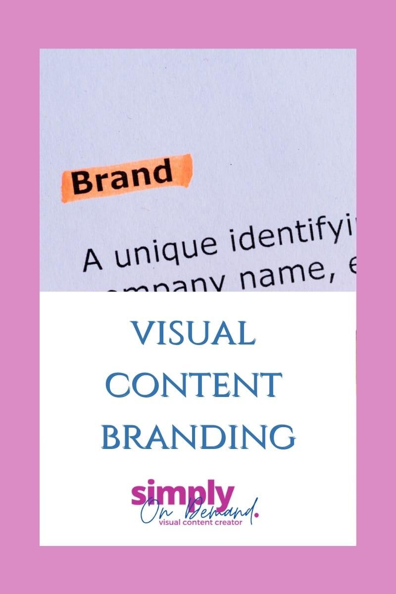 text: visual content branding