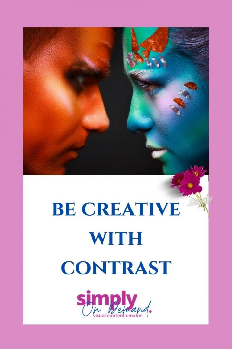 How to be creative with contrast